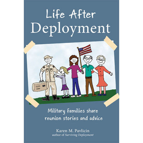 Life After Deployment by Karen Pavlicin