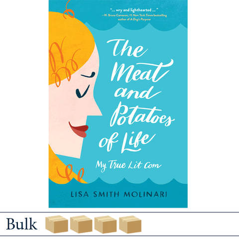 Bulk 128 The Meat and Potatoes of Life by Lisa Smith Molinari