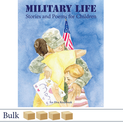 Bulk 200 Military Life: Stories and Poems for Children. Published by Elva Resa Publishing