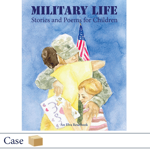 Case of 50 Military Life: Stories and Poems for Children. Published by Elva Resa Publishing