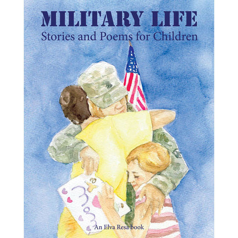 Military Life: Stories and Poems for Children