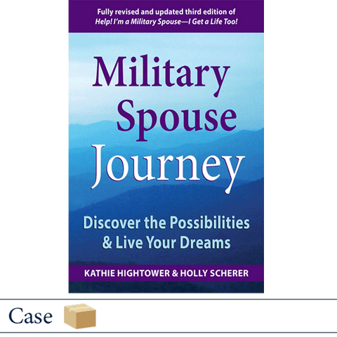 Case of 32 Military Spouse Journey by Kathie Hightower and Holly Scherer