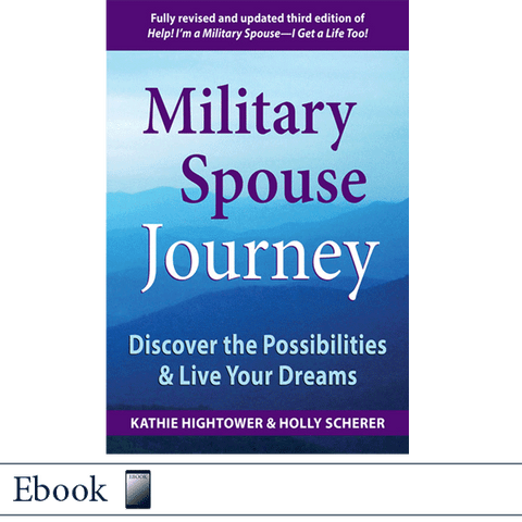 Military Spouse Journey by Kathie Hightower and Holly Scherer EBOOK ePub