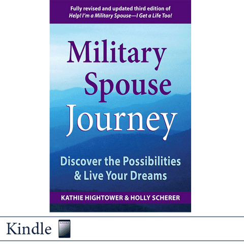 Military Spouse Journey by Kathie Hightower and Holly Scherer EBOOK Kindle