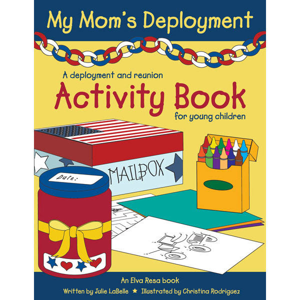 My Mom's Deployment by Julie LaBelle and Christina Rodriguez