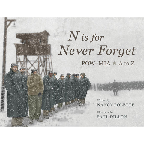 N is for Never Forget by Nancy Polette and Paul Dillon