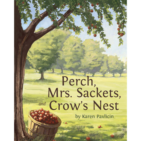 Perch, Mrs. Sackets, and Crow's Nest by Karen Pavlicin