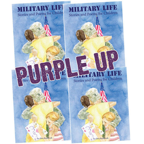 PURPLE UP Military Life: Stories and Poems for Children