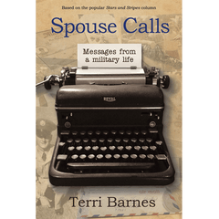 Spouse Calls Messages From a Military Life by Terri Barnes