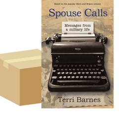 Case of 50 Spouse Calls Messages From a Military Life by Terri Barnes