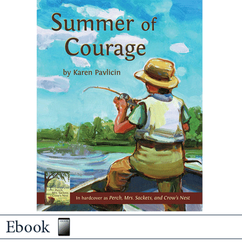 ebook epub Summer of Courage by Karen Pavlicin