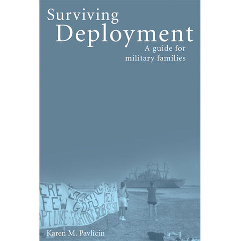 Surviving Deployment by Karen Pavlicin