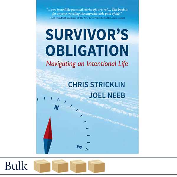 Bulk 160 Survivor's Obligation: Navigating an Intentional Life by Chris Stricklin and Joel Neeb
