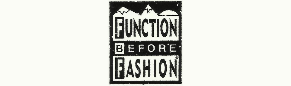 FUNCTION BEFORE FASHION
