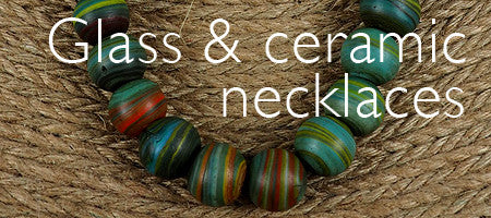 Glass & ceramic necklaces