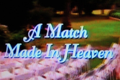 A MATCH MADE IN HEAVEN                  (CBS-TVM 4/27/97) - Rewatch Classic TV - 1