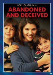 ABANDONED AND DECEIVED (ABC 3/20/95) - Rewatch Classic TV - 1