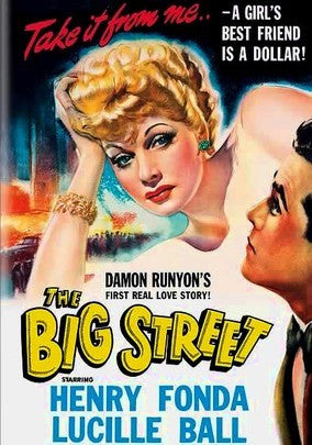 THE BIG STREET – Lucille Ball/Henry Fonda (1942)