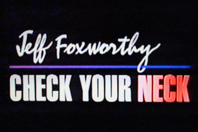 JEFF FOXWORTHY – CHECK YOUR NECK - Rewatch Classic TV - 1