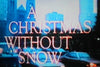 A CHRISTMAS WITHOUT SNOW (CBS-TVM 12/9/80) - Rewatch Classic TV - 1
