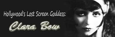 CLARA  BOW:  HOLLYWOOD'S  LOST  SCREEN  GODDESS - Rewatch Classic TV