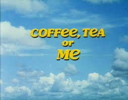 COFFEE, TEA OR ME? (ABC-TVM 9/11/73)