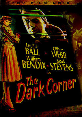 THE DARK CORNER – Mark Stevens/Lucille Ball (1946)