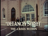 DELANCEY STREET: THE CRISIS WITHIN (TVM 4/19/75)