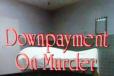 DOWNPAYMENT ON MURDER (NBC-TVM 12/6/87) (NEW!!!) - Rewatch Classic TV - 1