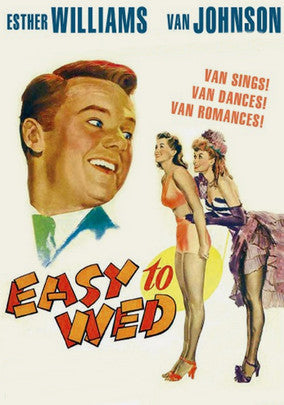 EASY TO WED – Esther Williams/Lucille Ball (1946)