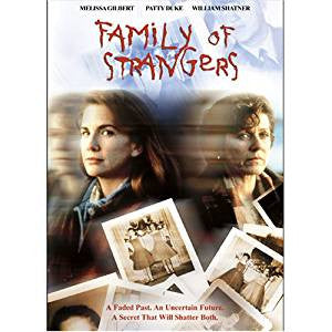 FAMILY OF STRANGERS (CBS TVM 2/21/93)