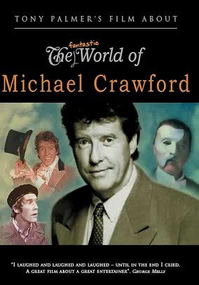 FANTASTIC WORLD OF MICHAEL CRAWFORD, THE (2008)