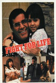 FIGHT FOR LIFE (ABC-TVM 3/23/87)