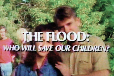 """FLOOD: WHO WILL SAVE OUR CHILDREN?, THE"" (NBC-TVM 10/10/93) - Rewatch Classic TV - 1"