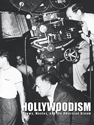 HOLLYWOODISM: JEWS, MOVIES, AND THE AMERICAN DREAM (1997)