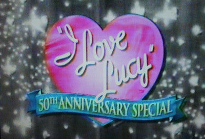 I LOVE LUCY 50TH ANNIVERSARY SPECIAL (CBS 11/11/01) - Rewatch Classic TV