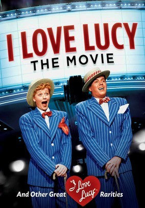 I LOVE LUCY: THE MOVIE – Lucille Ball/Desi Arnaz (1952)