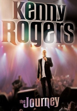 KENNY ROGERS - THE JOURNEY (CONCERT/BIO - 2006)