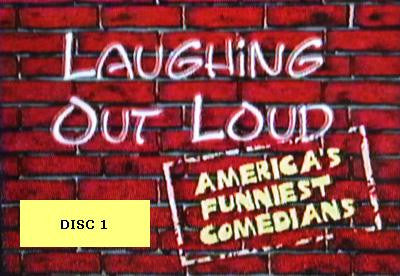 LAUGHING OUT LOUD: AMERICA'S FUNNIEST COMEDIANS - DISC 1 (2000) - Rewatch Classic TV - 1