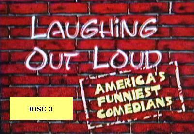 LAUGHING OUT LOUD: AMERICA'S FUNNIEST COMEDIANS - DISC 3 (2000) - Rewatch Classic TV - 1