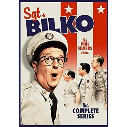 SGT. BILKO – THE PHIL SILVERS SHOW (CBS 1955-59)