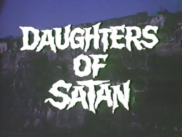 DAUGHTERS OF SATAN (1972) (TOM SELLECK)