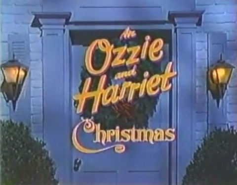 AN OZZIE AND HARRIET CHRISTMAS SPECIAL (KTLA 1981) RARE!