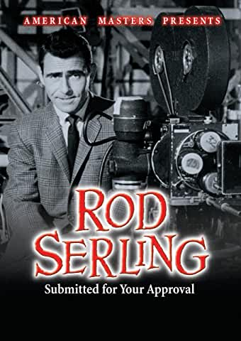 ROD SERLING: SUBMITTED FOR YOUR APPROVAL (PBS 1995)