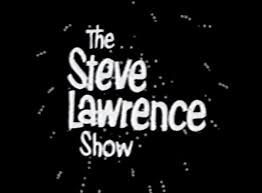 THE STEVE LAWRENCE SHOW WITH LUCILLE BALL (CBS 9/13/65)