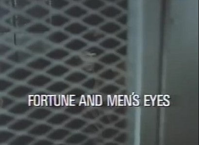 FORTUNE AND MEN'S EYES (CANADIAN 1971)
