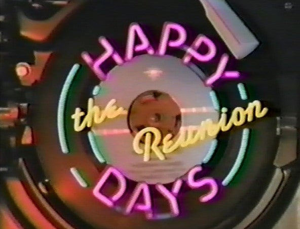 HAPPY DAYS REUNION SPECIAL (ABC 3/3/92)
