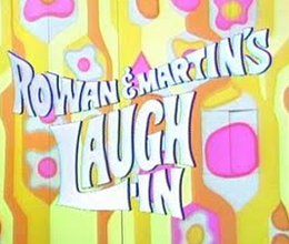 ROWAN & MARTIN'S LAUGH IN – THE COMPLETE SERIES (NBC 1967-73)