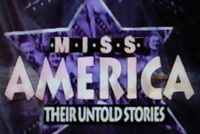 MISS AMERICA: THEIR UNTOLD STORIES (NBC 9/18/93) - Rewatch Classic TV