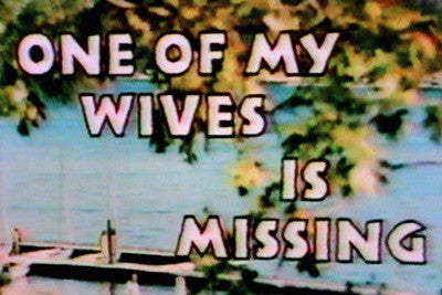 ONE OF MY WIVES IS MISSING (ABC-TVM 3/5/76) - Rewatch Classic TV